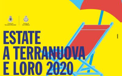L'estate 2020 a Terranuova e Loro Ciuffenna